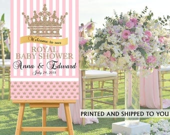 Royal Princess Party Welcome Sign - Welcome to the Party Sign, Royal Baby Shower Welcome Sign, Foam Board Welcome Sign, Printed Welcome Sign