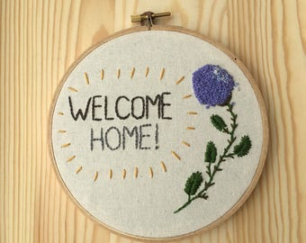 Welcome Home Embroidery Hoop Art