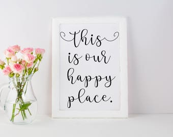 This Is Our Happy Place Printable Farmhouse Wall Art Decor Digital Download