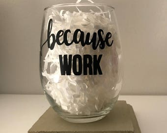 Because of work , stress ,tired, happy,friday,Wine glass