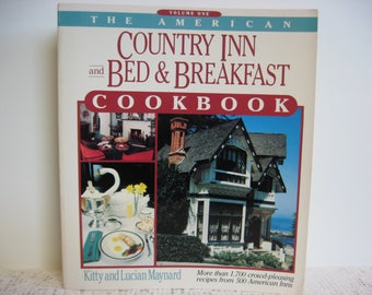 Vintage Cookbook/The American Inn and Bed and Breakfast Cookbook/Recipe Book/Softcover/Vintage Recipes/Recipe Collection