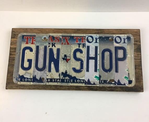 Gun Shop sign License Plate Sign, bar signs, gifts for men, gifts for women, man cave, license plate art