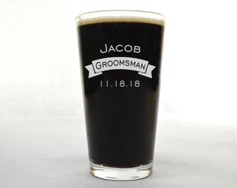 Custom Beer Glass - Wedding Pint Glass - Groomsman Pint Glass - Beer Glass - Custom Pint Glass - Pint Glass - Beer Glass Personalized