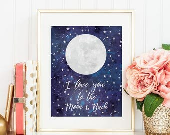 To The Moon & Back | Moon Nursery Print | New Born Gift