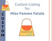 Custom Listing for Miss Femme Fatale