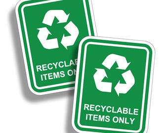 Recyclable Items Only Sticker Decal Recycle Green Earth Home Office Reuse Label