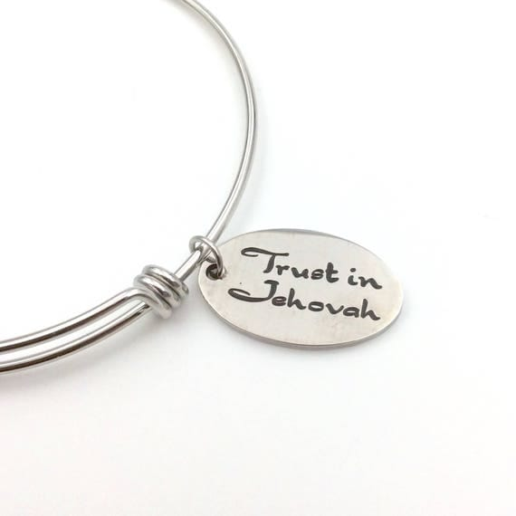 "Stainless Steel ""Trust in Jehovah"" Bangle Bracelet with Blue Monkey Velvet gift bag."