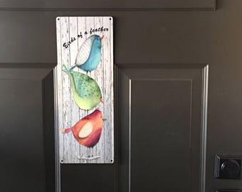 Birds of a Feather Metal Sign ,Colorful Birds perched on each other , Reclaimed Metal Sign