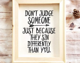 Don't Judge Someone Quote Canvas with Frame - Judgemental Sign - Religious Home Decor - Sinner Decor - Arrow Home Decor - Farmhouse Decor