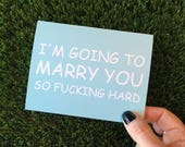 I'm Going to marry you so hard - Funny wedding card - Funny groom card - funny bride card - card for fiance