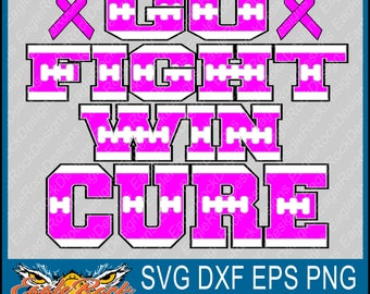 Go Fight Win| Cure| SVG| DXF| EPS| Cut File| Football| Breast Cancer| Awareness| October| Awareness Ribbon| Football Mom| Instant Download