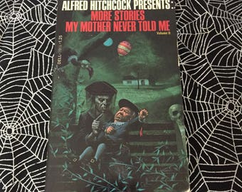 ALFRED HITCHCOCK Presents: More Stories My Mother Never Told Me Volume II (Paperback Anthology)