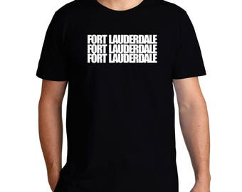 Fort Lauderdale Three Words T-Shirt