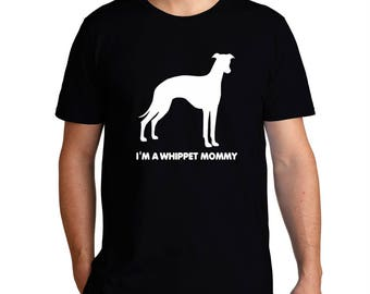 I'M A Whippet Mommy T-Shirt