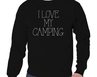 I Love My Camping Sweatshirt