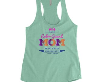 Color Guard Mom tank top Heart and Soul Strong Proud and Loud Since Forever Color Guard Shirts Color Guard Gifts