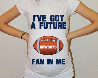 Cowboys Maternity Shirt Dallas Cowboys Baby Cowboys Future Fan Shirt Baby Shower Baby Dallas Football Maternity Clothing Pregnancy Shirt