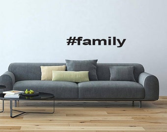 hastag inspired wall decal vinyl wall sticker #family