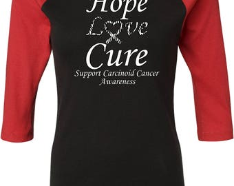 Ladies Hope Love Cure Support Carcinoid Cancer Awareness Raglan Tee T-Shirt HLC-SCCA-B2000