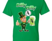 White Sox St. Patrick's Day Shirt, Sox Dilly Dilly Shirt, Leprechaun Dilly Dilly Shirt