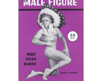 Vol.10 - Uncirculated - The Male Figure Magazine - John Burke Front Cover And Ron O'Brien On The Back Cover, Additional Models And More!