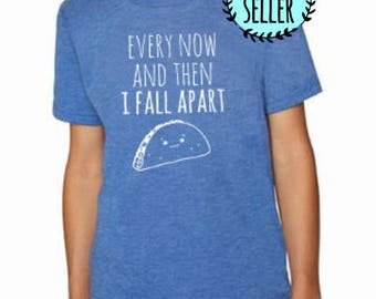 Every Now and Then I Fall Apart Taco Kids T-Shirt, Tri-blend, Comfortable. Funny Gift. Shirts with Sayings. Royal Blue