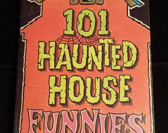 101 Haunted House Funnies by Patrick M. Reynolds, circa 1980; clean, UNUSED