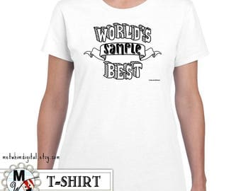 World's Best Shirt - Personalized Women's Shirt Custom Shirt Illustration - World's Best Mom, Best Aunt, Best Sister, Best Grandma