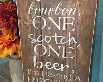 Bourbon Scotch Beer sign • Having A Record Year wood sign • Personalized sign with custom quote • Custom wooden plaque • country music sign