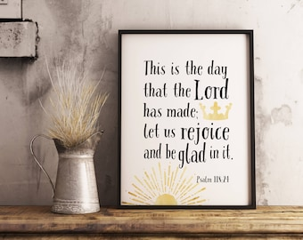 This is the day that the Lord has made... Psalm 118:24. Christian verse print. Instant download printable.PDF JPG diy digital wall art.Crown