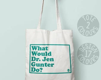 Dr Jen Gunter Cotton Tote bag, reusable book bag, strong tote bag, gift for woman, personalized gift for feminist, nasty woman protest rally