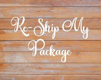 Re-Ship My Package!