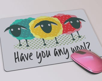 CustomHave You Any Wool Sheep Mouse Pad - Custom Mousepad Gift for Knitters or Crocheters - Birthday Gift - Gift for Her - Yarn - Sheep