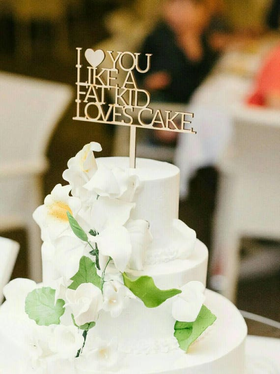 fat wedding cake toppers i you like kid cake topper 14210
