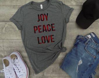 Buffalo plaid christmas shirt, joy peace love  shirt, Christmas shirt, holiday shirt, women christmas shirt, christmas gift, gift idea