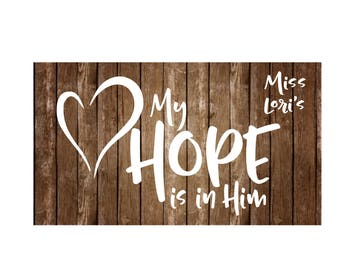 My Hope is in Him Heart SVG DFX Cut file  Cricut explore filescrapbook vinyl decal wood sign cricut cameo Commercial use