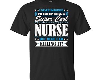 Nurse, Nurse Gifts, Nurse Shirt, Super Cool Nurse, Gifts For Nurse, Nurse Tshirt, Funny Gift For Nurse, Nurse Gift, Nurse To Be Gifts