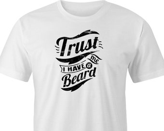 "Hipster style print T-Shirt ""Trust me I have a beard"", ""Trust me I have a beard"" printed T-Shirt, ""trust me I have a beard Hipster Print."