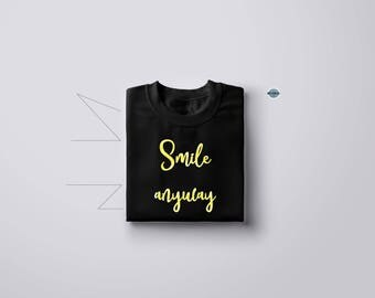 Smile Tee gold - Funny Tee - Perfect Gift - Unisex - S M L XL - Black or White  Ask a question