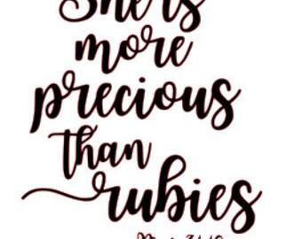 She is More Precious than Rubies Proverbs 31