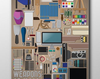 Weapons of Mass Creation, 18x24 poster