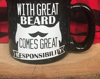 With Great Beard Comes Great Responsibility Mug, Gift for Him, Birthday Gift for Him
