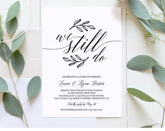 Vow Renewal Invitation Template, We Still Do, Calligraphy, Instant Download, Wedding Anniversary, Renew Vows, 100% Editable #034-109VR