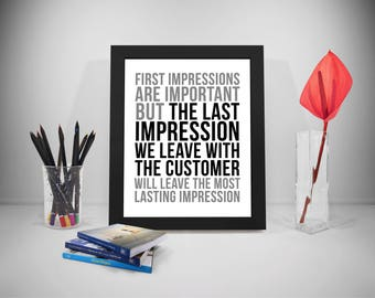 First Impressions Are Important, Customer Service Quote, Business Quote,  Customer Print, Office