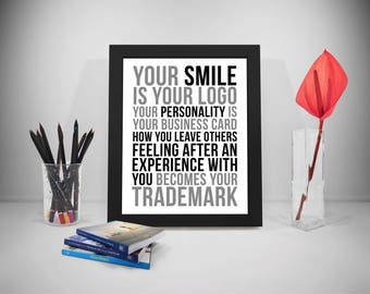 Your Smile Is Your Logo Quote, Personality Quote, Trademark Poster, Office  Decor,