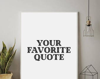 Exceptionnel CUSTOM QUOTE, Custom Quote Print, Custom Wall Art, Personalized Quote,  Personalized Prints