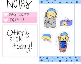 Otter Stickers| Sick Day Planner Stickers| Bad Day| Sick Today Stickers| Otterly Sick Today| Otterly Adorable Planner Stickers (O09)