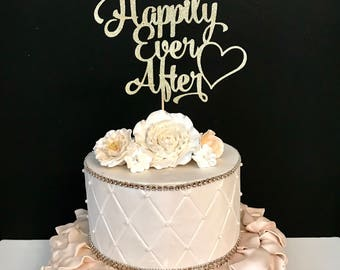Happily Ever After Cake topper, Anniversary Cake Topper, Bridal Shower Cake Topper, Valentines Day Cake Topper, Wedding Day cake topper