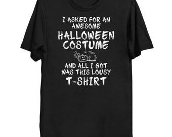 Lousy Halloween Costume (white font) | T-Shirt