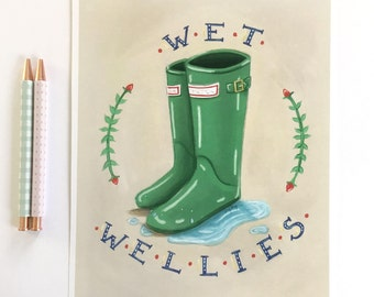 Wet Wellies Rain Boot Quote Illustration Art Wall Print 8 x 10